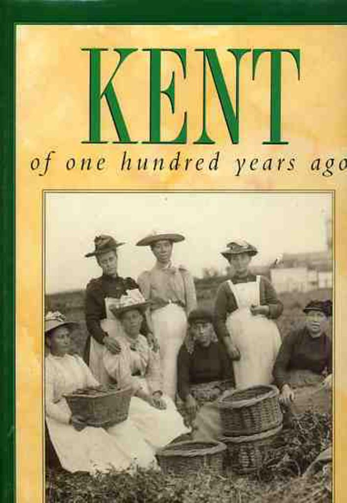 Image for Kent of One Hundred Years Ago