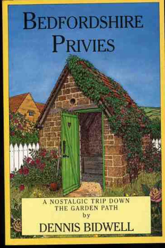 Image for Bedfordshire Privies : A Nostalgic Trip Down the Garden Path