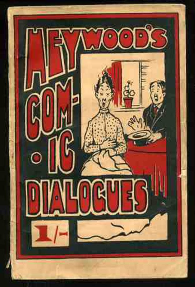 Image for Heywood's Comic Dialogues and Short Sketches Adapted to Entertainments of All Kinds