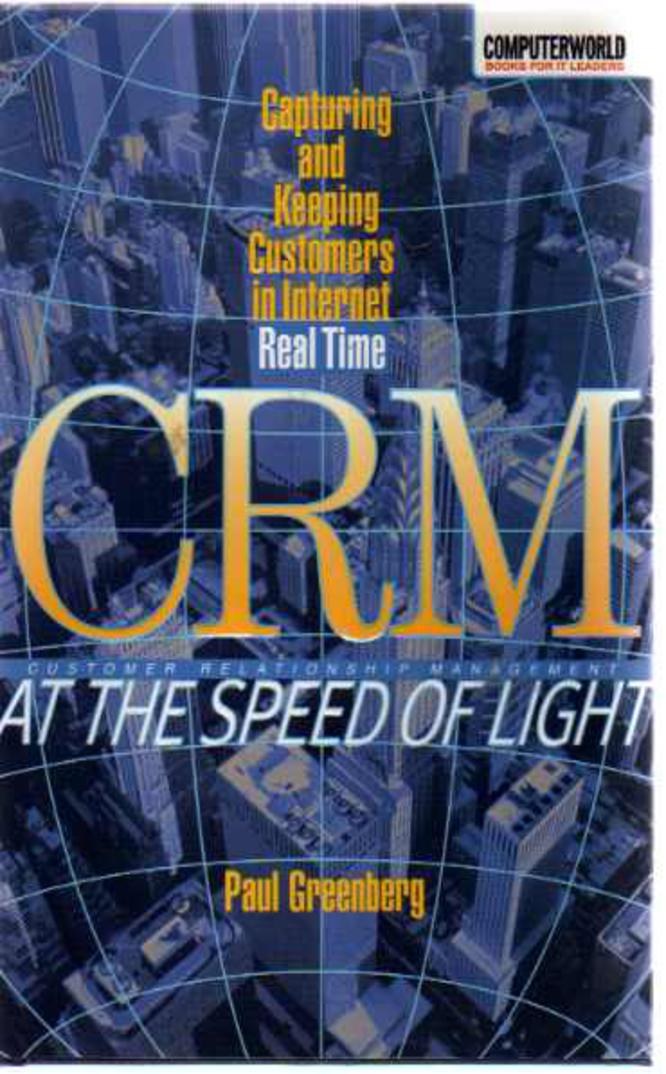 Image for CRM at the Speed of Light : How the Web Redefines Customer Relationship Management