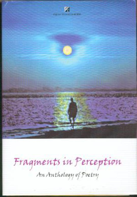 Image for Fragments in Perception : An Anthology of Poetry