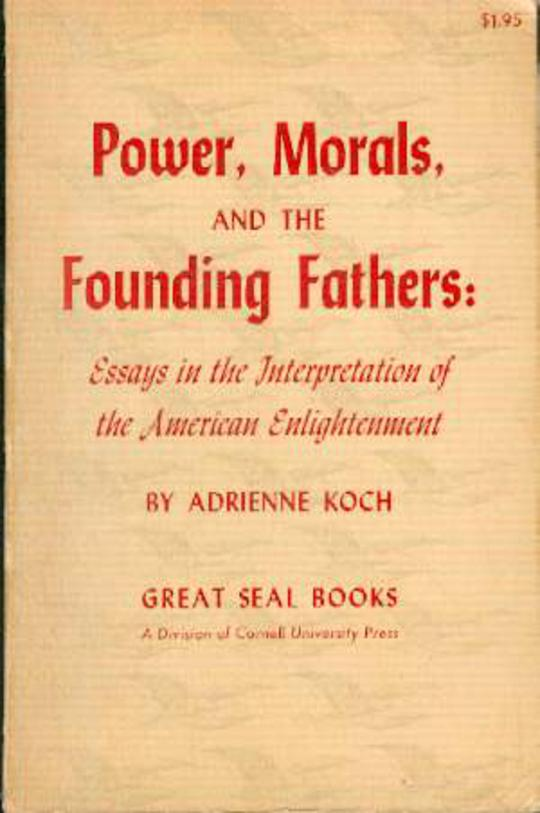 Image for Power, Morals, and the Founding Fathers