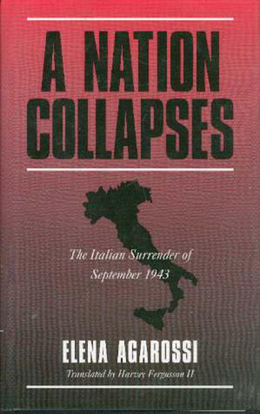 Image for A Nation Collapses : The Italian Surrender of September 1943