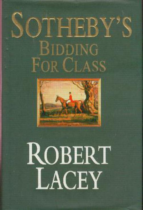 Image for Sotheby's : Bidding for Class