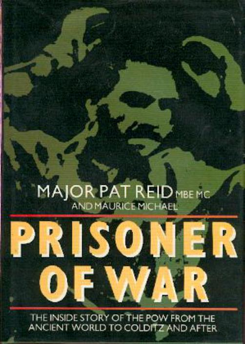 Image for Prisoner of War - The Inside Story of the POW from The Ancient World to Colditz and After