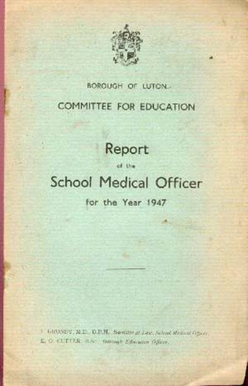 Image for Report of the School Medical Officer for the Year 1947