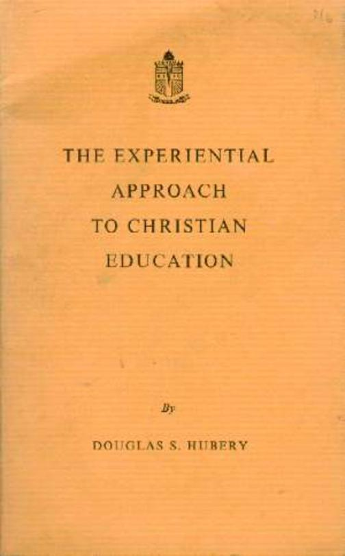 Image for The Experiential Approach to Christian Education