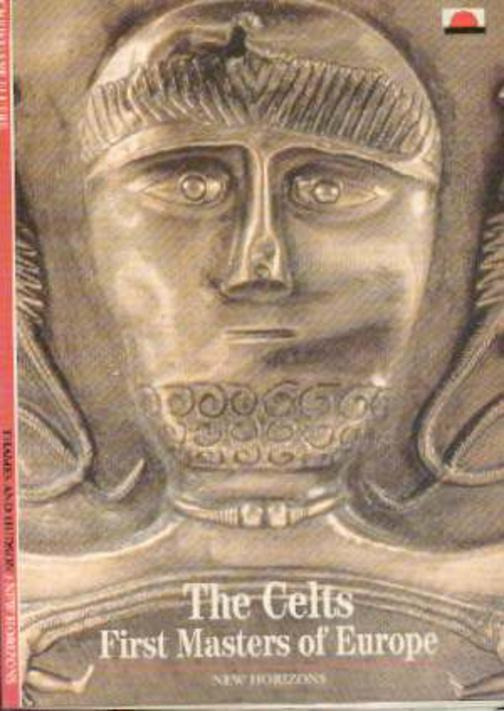 Image for The Celts : The: First Masters of Europe