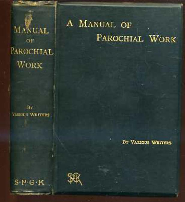 Image for A Manual of Parochial Work for the Use of the Younger Clergy