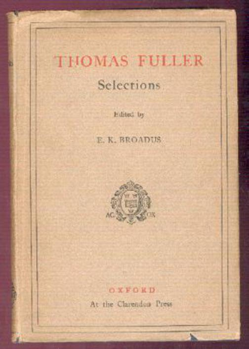 Image for Thomas Fuller Selections With Essays By Charles Lamb Leslie Stephen Etc
