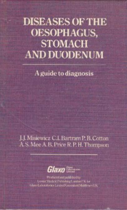 Image for Diseases of the Oesophagus, Stomach and Duodenum : A Guide to Diagnosis
