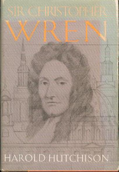 Image for Sir Christopher Wren : A Biography
