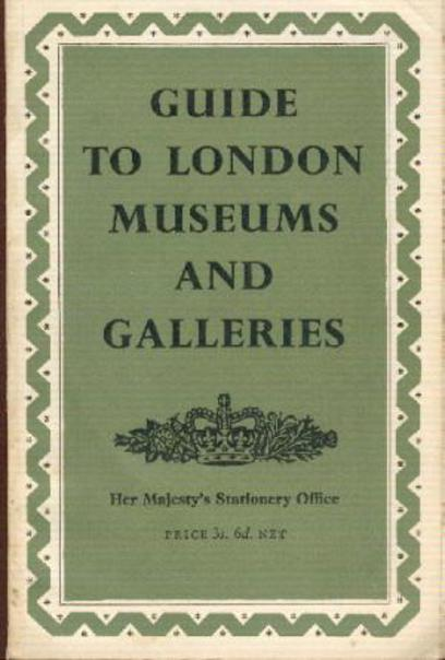 Image for Guide to London Museums and Galleries