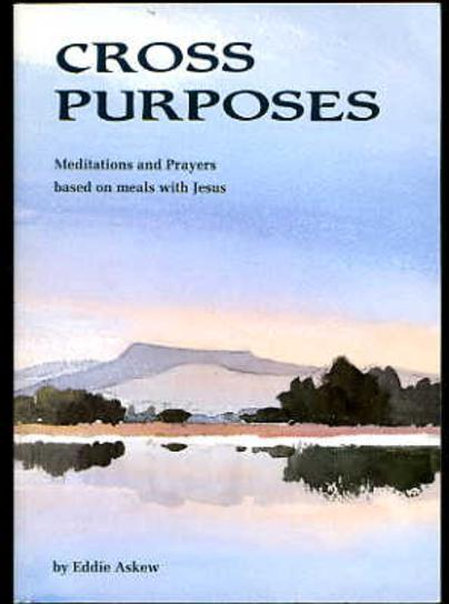 Image for Cross Purposes: Meditations and Prayers Based on Meals with Jesus