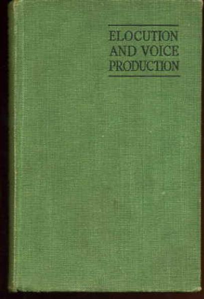 Image for Elocution and Voice Production