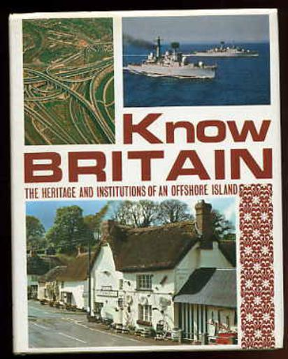 Image for Know Britain: The Heritage and Institutions of an Offshore Island