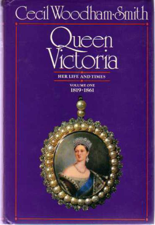 Image for Queen Victoria. Her Life and Times. Volume One 1819-1861