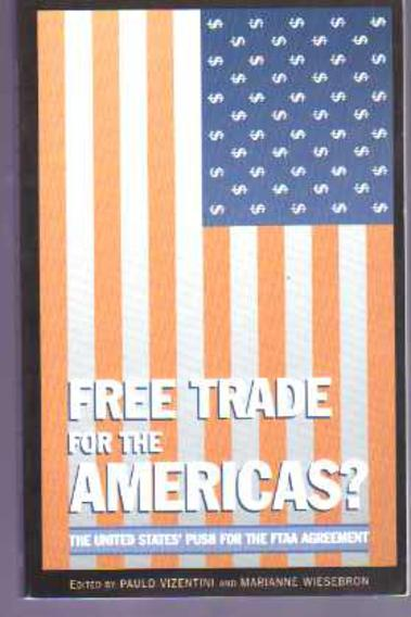 Image for Free Trade for the Americas? The United States' Push for the FTAA Agreement
