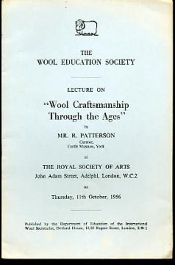 Image for The Wool Education Society Lecture on '' Wool Craftsmanship Through the Ages''