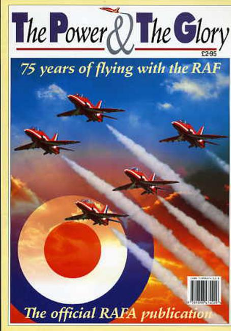 Image for The Power and the Glory : 75 Years of Flying With the RAF