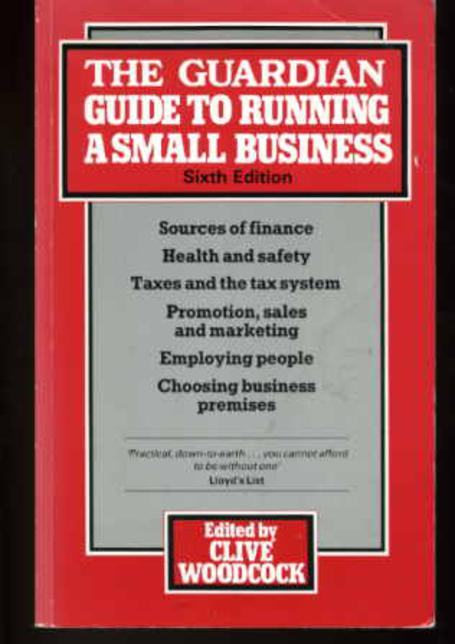 Image for Guardian Guide to Running a Small Business