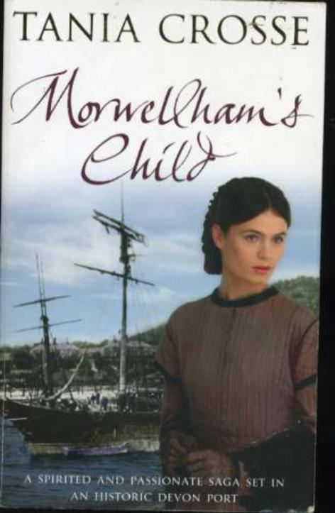 Image for Morwellham's Child