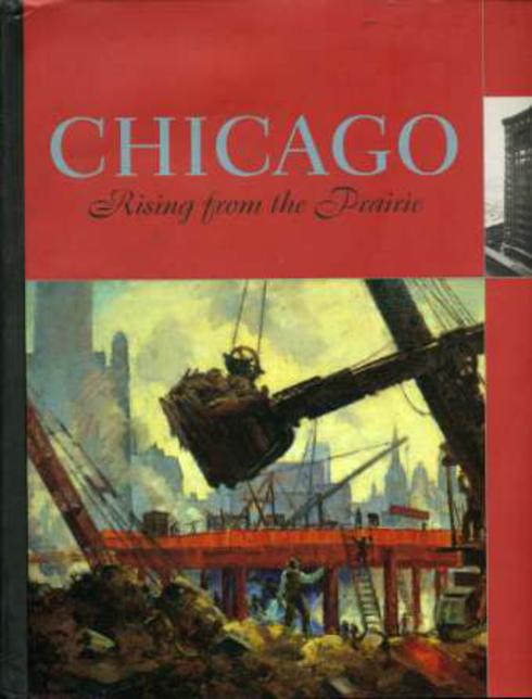 Image for Chicago : Rising from the Prairie