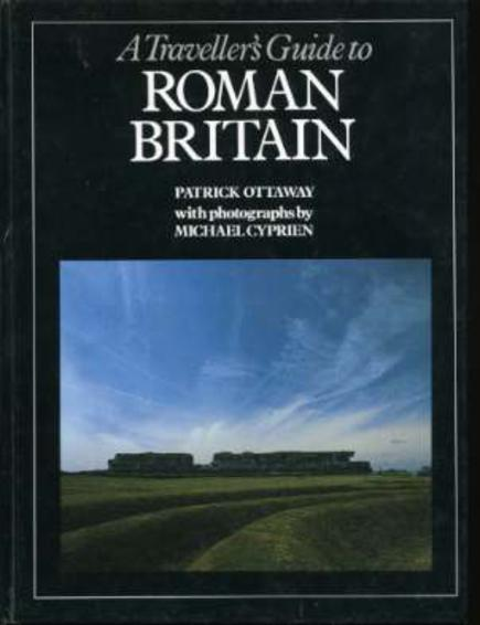 Image for A Traveller's Guide to Roman Britain