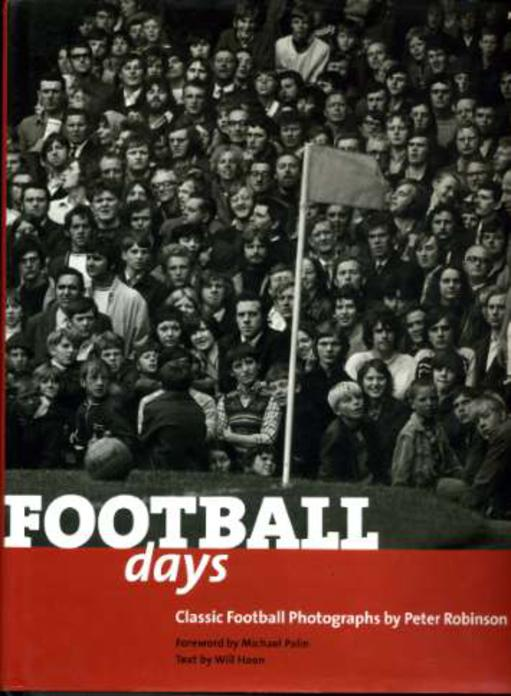 Image for Football Days : Classic Football Photographs