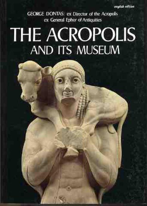 Image for The Acropolis and Its Museum