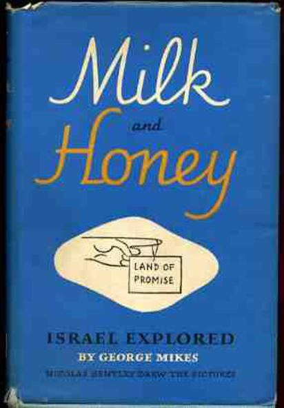 Image for Milk and Honey : Israel Explored (SIGNED COPY)