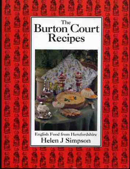 Image for Burton Court Recipes, The: English Food from Herefordshire (SIGNED COPY)