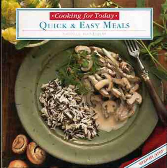 Image for Quick & Easy Meals (Cooking for Today Ser.)
