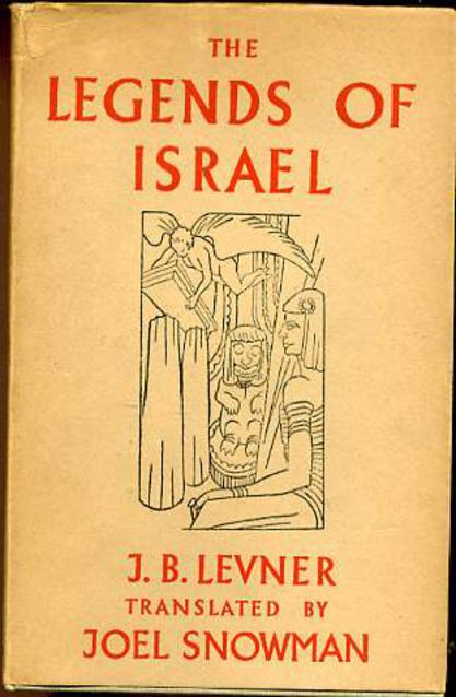 Image for The Legends of Israel : Vol 1 from the Creation to the Death of Joseph