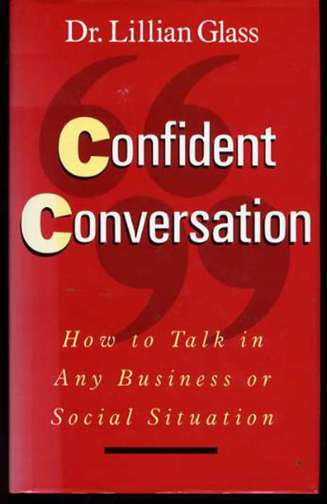 Image for Confident Conversation : How to Talk in Any Business or Social Situation