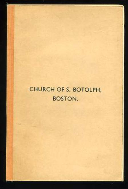 Image for A Guide to the Church of S. Botolph, with Notes on the History and Antiquities of Boston and Skirbeck.