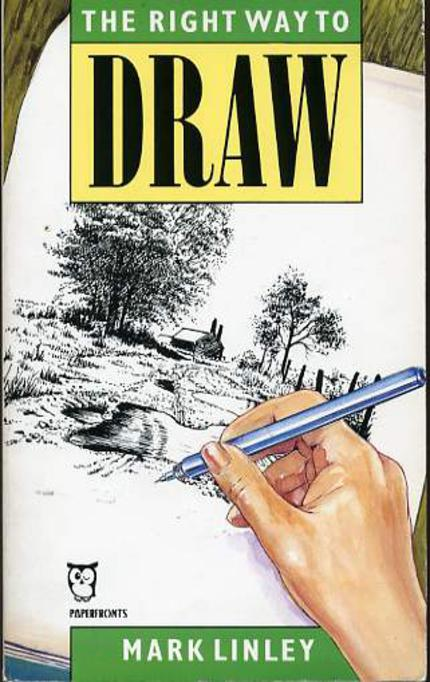 Image for The Right Way to Draw