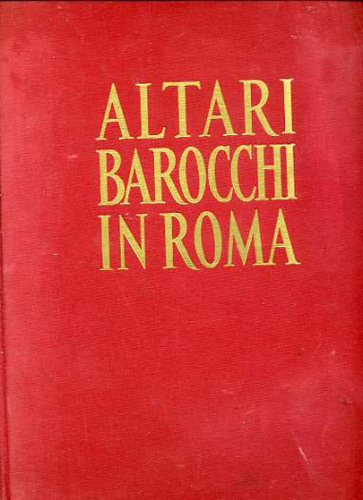 Image for Altari Barocchi in Roma