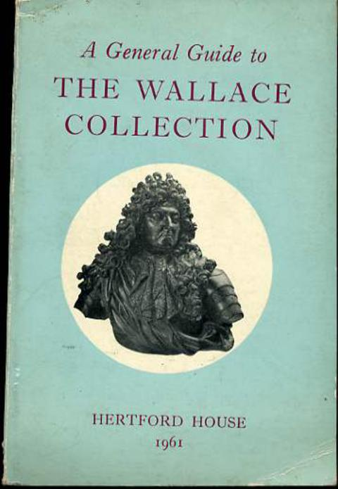 Image for A General Guide to the Wallace Collection