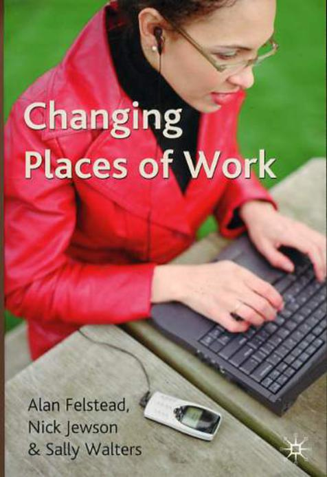 Image for Changing Places of Work