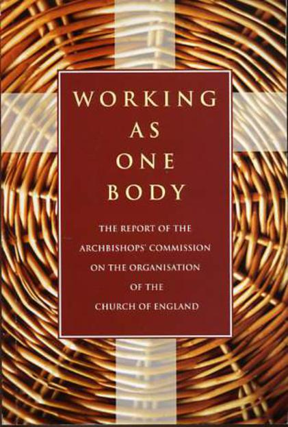 Image for Working as One Body: Report of the Archbishops' Commission on the Organisation of the Church of England