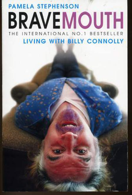 Image for Bravemouth: Living with Billy Connolly