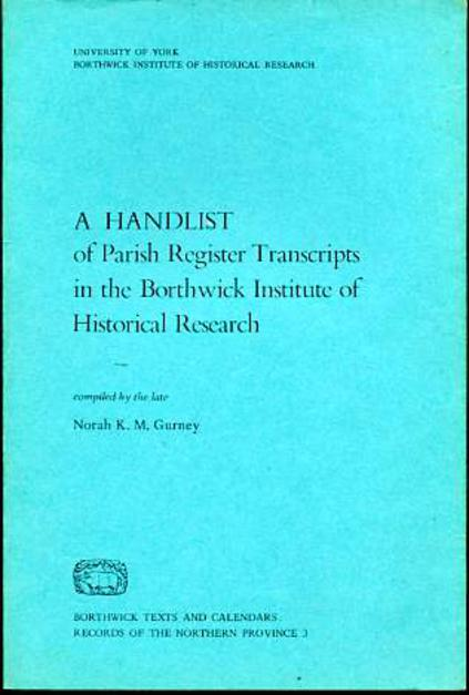 Image for A Handlist of Parish Register Transcripts in the Borthwick Institute of Historical Research
