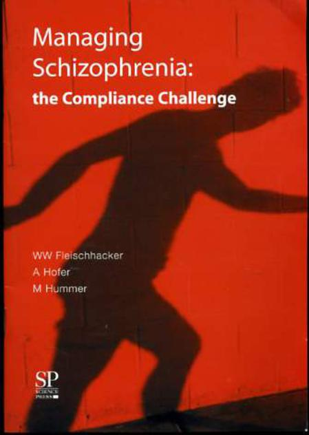 Image for Managing Schizophrenia: Tolerability and Compliance