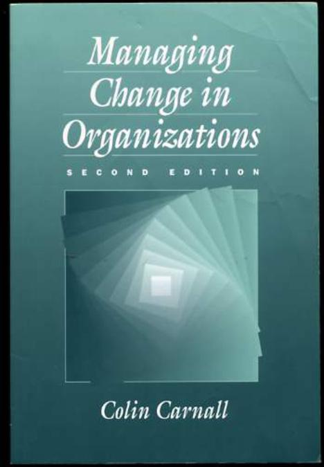 Image for Managing Change in Organizations