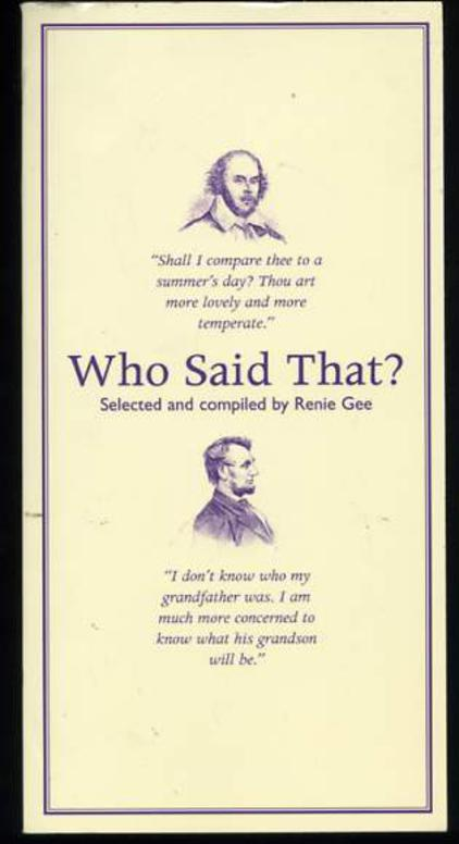 Image for Who Said That?: Quotations and Potted Biographies of Famous People