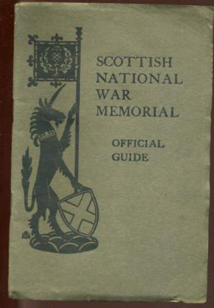 Image for The Scottish National War Memorial Official Guide