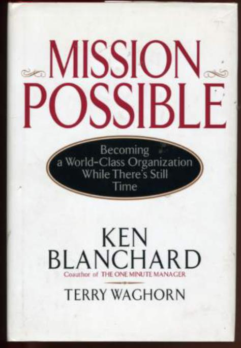 Image for Mission Possible : Becoming a World-Class Organization While There is Still Time. Collab. Jim Ballard