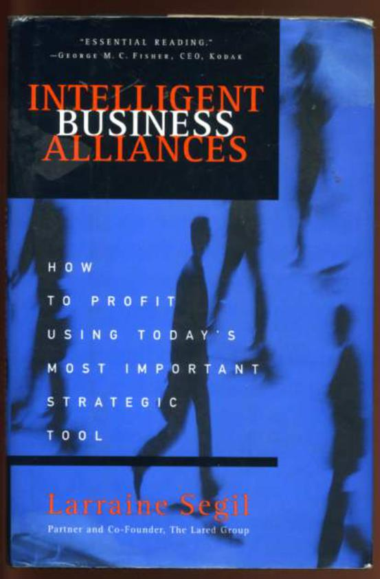 Image for Intelligent Business Alliances: How to Profit Using Today's Most Important Strategic Tool