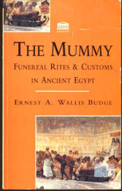Image for The Mummy - Funereal Rites & Customs in Ancient Egypt